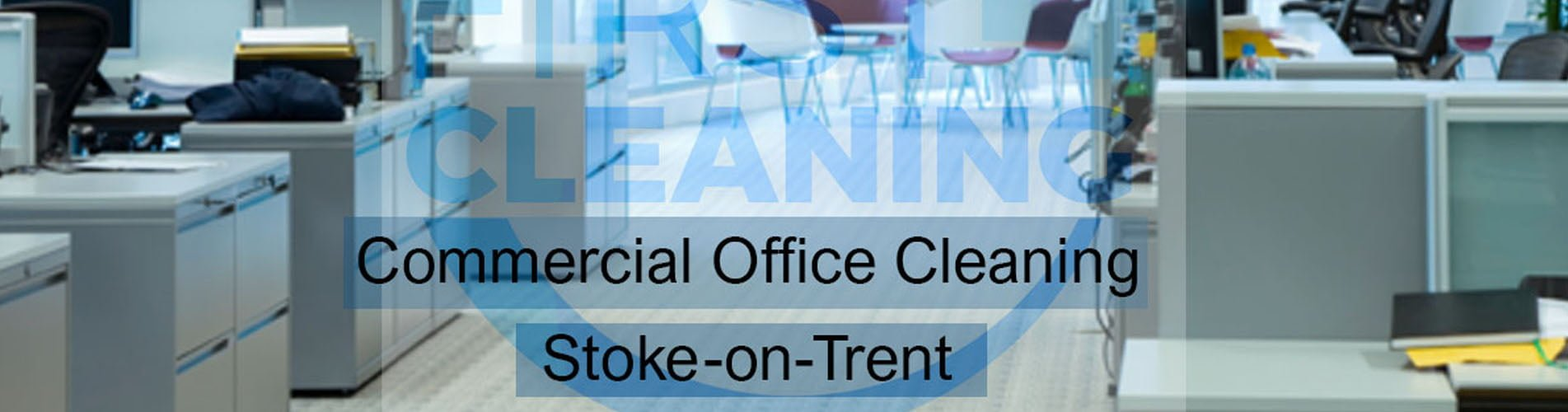 Commercial Office Cleaning Stoke-on-Trent
